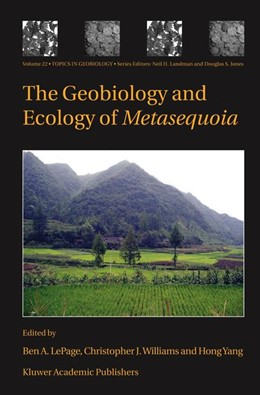 Abbildung von LePage / Williams / Yang | The Geobiology and Ecology of Metasequoia | 2005 | 22