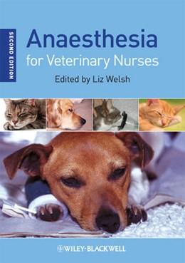 Abbildung von Welsh | Anaesthesia for Veterinary Nurses | 2. Auflage | 2009