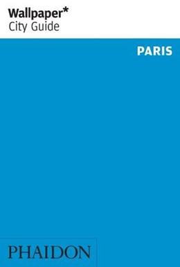 Abbildung von Wallpaper* City Guide Paris | 1. Auflage | 2020 | beck-shop.de