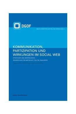 Abbildung von Zerfass / Welker / Schmidt | Kommunikation, Partizipation und Wirkungen im Social Web | 2008 | Band 2: Strategien und Anwendu... | 2