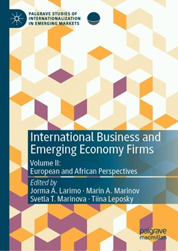 Abbildung von Larimo / Marinov / Marinova / Leposky   International Business and Emerging Economy Firms   1st ed. 2020   2019   Volume II: European and Africa...