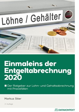 Abbildung von Stier   Einmaleins der Entgeltabrechnung 2020   17. überarbeitete Auflage 2020   2020