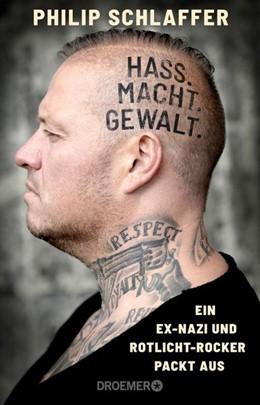 Abbildung von Schlaffer   Hass. Macht. Gewalt.   2020   Ein Ex-Nazi und Rotlicht-Rocke...