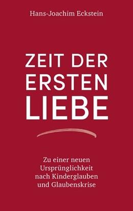 Abbildung von Eckstein | Zeit der ersten Liebe | 8. Auflage | 2020 | beck-shop.de