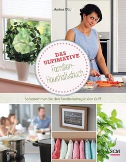 Abbildung von Otto | Das ultimative Familien-Haushaltsbuch | 1. Auflage | 2019 | beck-shop.de