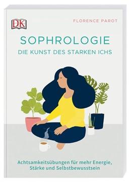 Abbildung von Parot   Sophrologie. Die Kunst des starken Ichs   1. Auflage   2020   beck-shop.de