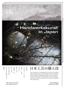 Abbildung von Röttgen / Zettl | Handwerkskunst in Japan | 1. Auflage | 2020 | beck-shop.de