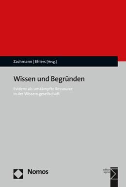 Abbildung von Zachmann / Ehlers | Wissen und Begründen | 2019 | Evidenz als umkämpfte Ressourc...