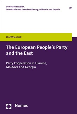 Abbildung von Wientzek | The European People's Party and the East | 2019 | Party Cooperation in Ukraine, ... | 9