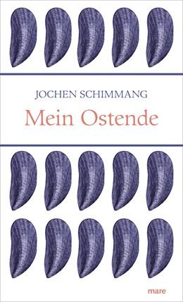 Abbildung von Schimmang | Mein Ostende | 1. Auflage | 2020