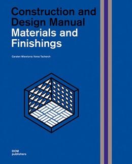 Abbildung von Wiewiorra / Tscherch | Materials and Finishings | 2019 | Construction and Design Manual
