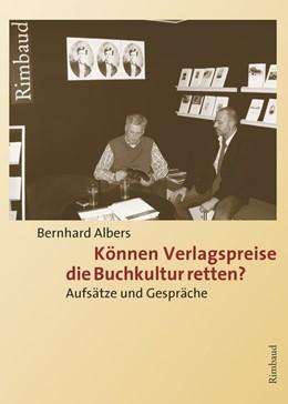 Abbildung von Albers   Können Verlagspreise die Buchkultur retten?   1. Auflage   2020   beck-shop.de