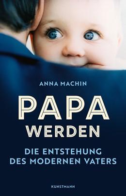 Abbildung von Machin | Papa werden | 1. Auflage | 2020 | beck-shop.de