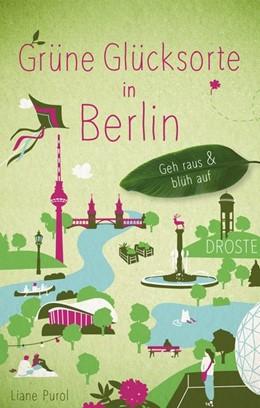 Abbildung von Purol | Grüne Glücksorte in Berlin | 1. Auflage | 2020 | beck-shop.de