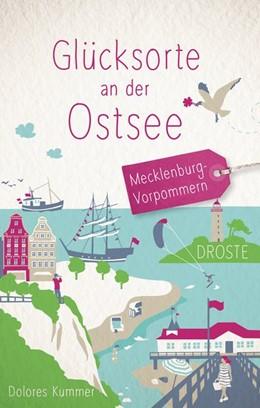 Abbildung von Kummer | Glücksorte an der Ostsee | 1. Auflage | 2020 | beck-shop.de