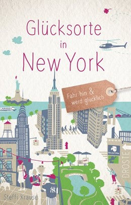 Abbildung von Krause | Glücksorte in New York | 1. Auflage | 2020 | beck-shop.de