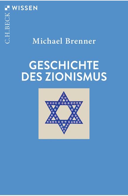 Cover: Michael Brenner, Geschichte des Zionismus