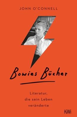 Abbildung von O'Connell | Bowies Bücher | 2020 | Literatur, die sein Leben verä...