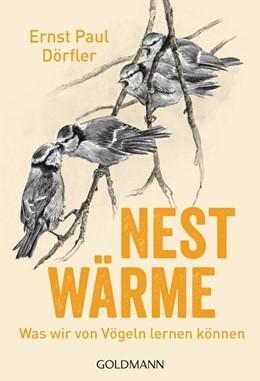 Abbildung von Dörfler | Nestwärme | 2020 | Was wir von Vögeln lernen könn...