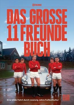 Abbildung von 11 Freunde Verlags GmbH & Co. KG / Köster / Jürgens | Das große 11 Freunde Buch | 2020