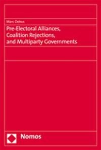 Abbildung von Debus | Pre-Electoral Alliances, Coalition Rejections, and Multiparty Governments | 2007