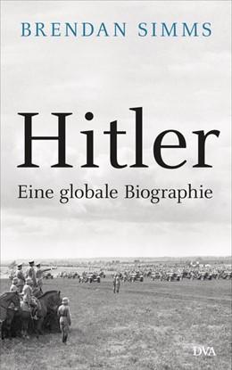 Abbildung von Simms | Hitler | 1. Auflage | 2020 | beck-shop.de