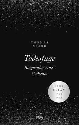 Abbildung von Sparr | Todesfuge - Biographie eines Gedichts | 1. Auflage | 2020 | beck-shop.de