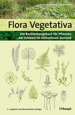 Abbildung von Eggenberg / Möhl   Flora Vegetativa   4. Auflage   2020   beck-shop.de