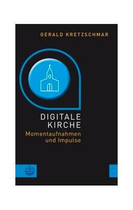 Abbildung von Kretzschmar   Digitale Kirche   1. Auflage   2019   beck-shop.de