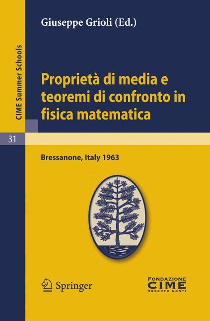 Abbildung von Grioli | Proprietà di media e teoremi di confronto in fisica matematica | Reprint | 2011
