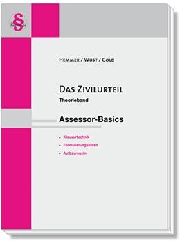 Abbildung von Hemmer / Wüst | Das Zivilurteil. Assessor-Basics | 13. Auflage | 2019 | beck-shop.de