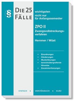 Abbildung von Hemmer / Wüst | Die 25 wichtigsten Fälle ZPO II | 9. Auflage | 2019 | beck-shop.de