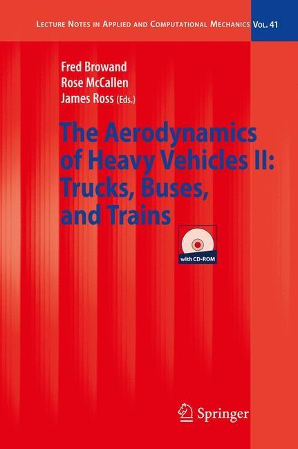 Abbildung von Browand / McCallen / Ross | The Aerodynamics of Heavy Vehicles II: Trucks, Buses, and Trains | 2008