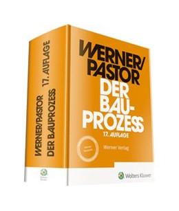 Abbildung von Werner / Pastor   Der Bauprozess   17. Auflage   2020   beck-shop.de