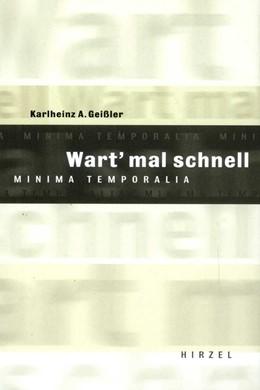 Abbildung von Geißler | Wart mal schnell | 3. Auflage | 2004 | Minima Temporalia