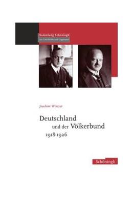 Abbildung von Wintzer | Deutschland und der Völkerbund 1918-1926 | 2006