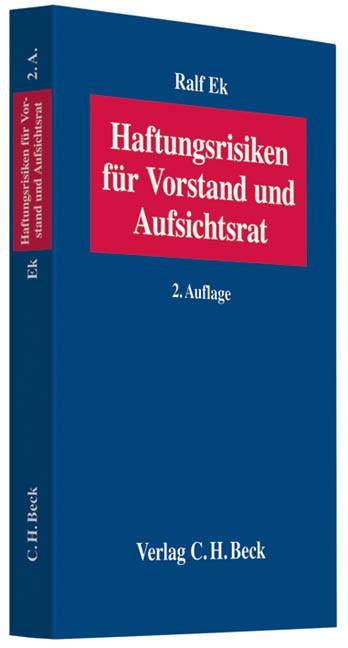 Abbildung von Ek | Haftungsrisiken für Vorstand und Aufsichtsrat | 2., überarbeitete Auflage | 2010