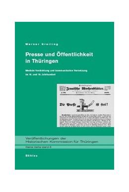 Abbildung von Greiling   Presse und Öffentlichkeit in Thüringen   2003   Mediale Verdichtung und kommun...   6