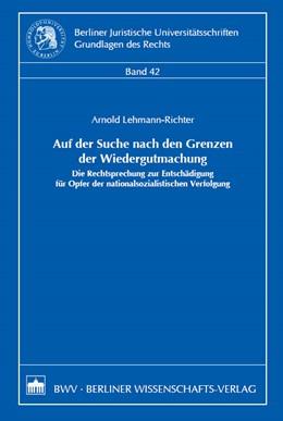 Abbildung von Lehmann-Richter | Auf der Suche nach den Grenzen der Wiedergutmachung | 2007