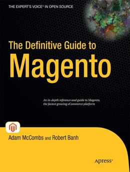 Abbildung von McCombs / Banh | The Definitive Guide to Magento | 1st ed. | 2009