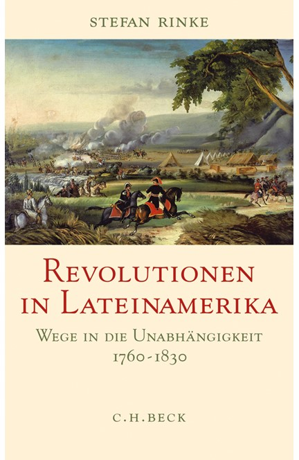 Cover: Stefan Rinke, Revolutionen in Lateinamerika