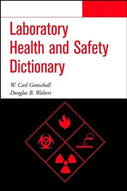 Abbildung von Gottschall / Walters | Laboratory Health and Safety Dictionary | 2001