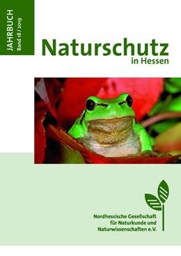 Abbildung von Jahrbuch Naturschutz in Hessen Band 18 / 2019   1. Auflage   2019   beck-shop.de
