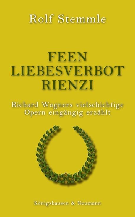 Abbildung von Stemmle | Feen - Liebesverbot - Rienzi | 2009