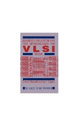 Abbildung von Russell / Sayers | Advanced Simulation and Test Methodologies for VLSI Design | 1989