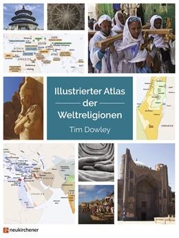Abbildung von Dowley | Illustrierter Atlas der Weltreligionen | 2020