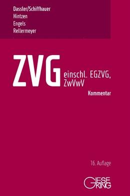 Abbildung von Dassler / Schiffhauer / Hintzen / Engels / Rellermeyer | ZVG | 16., neu bearbeitete Auflage | 2020 | Gesetz über die Zwangsversteig...