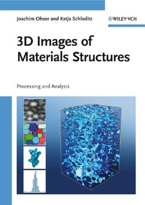 3D Images of Materials Structures | Ohser / Schladitz, 2009 | Buch (Cover)