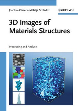 Abbildung von Ohser / Schladitz | 3D Images of Materials Structures | 2009 | Processing and Analysis