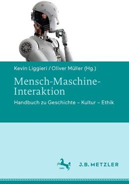 Abbildung von Liggieri / Müller | Mensch-Maschine-Interaktion | 1. Auflage | 2019 | beck-shop.de